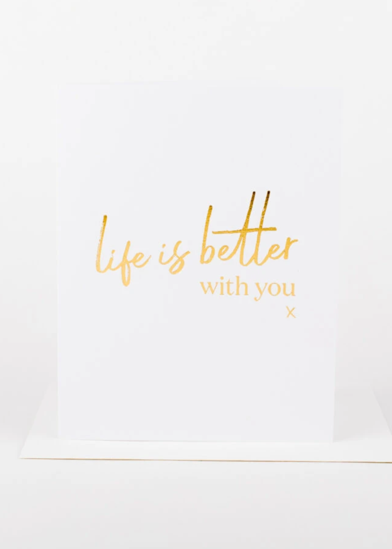 Wrinkle and Crease life is better with you card
