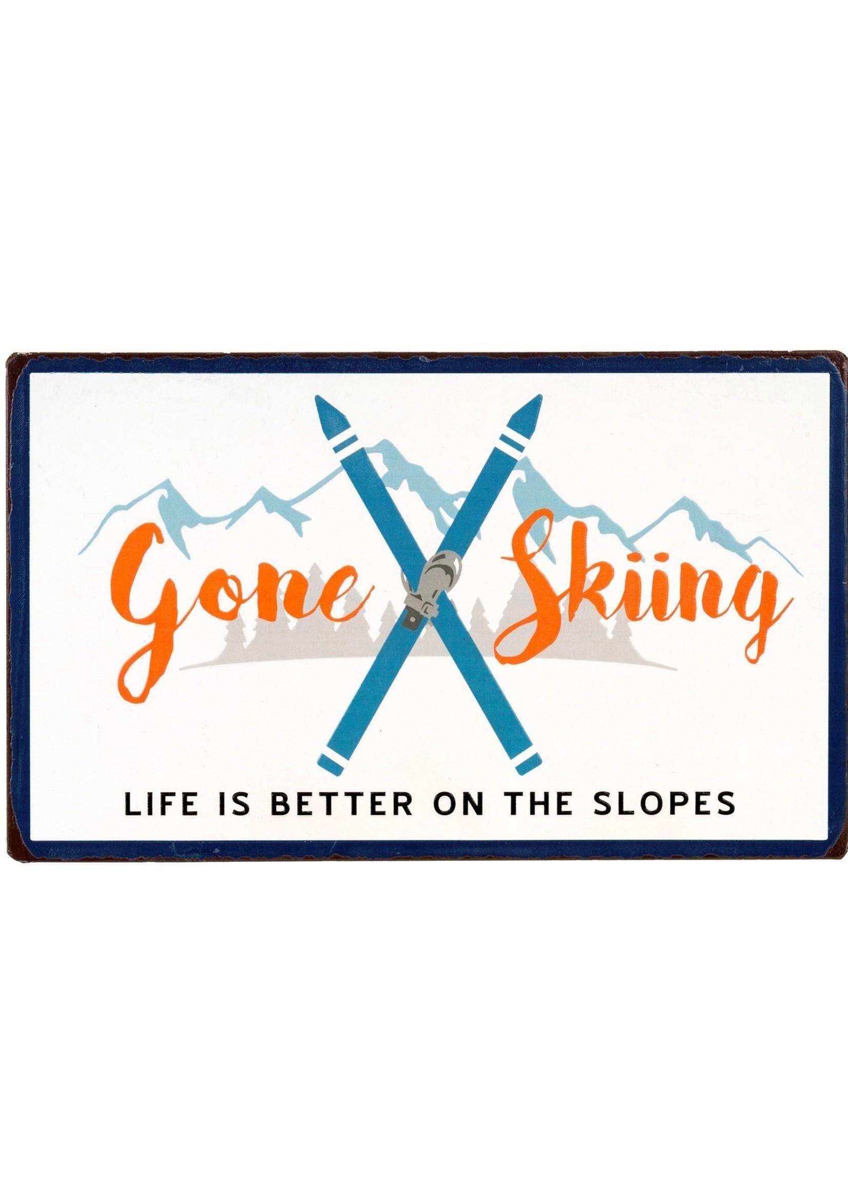 Gone Skiing Metal Sign