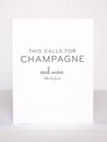 Wrinkle and Crease This calls for champagne and wine card