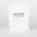 Wrinkle and Crease Like A Mother to Me card