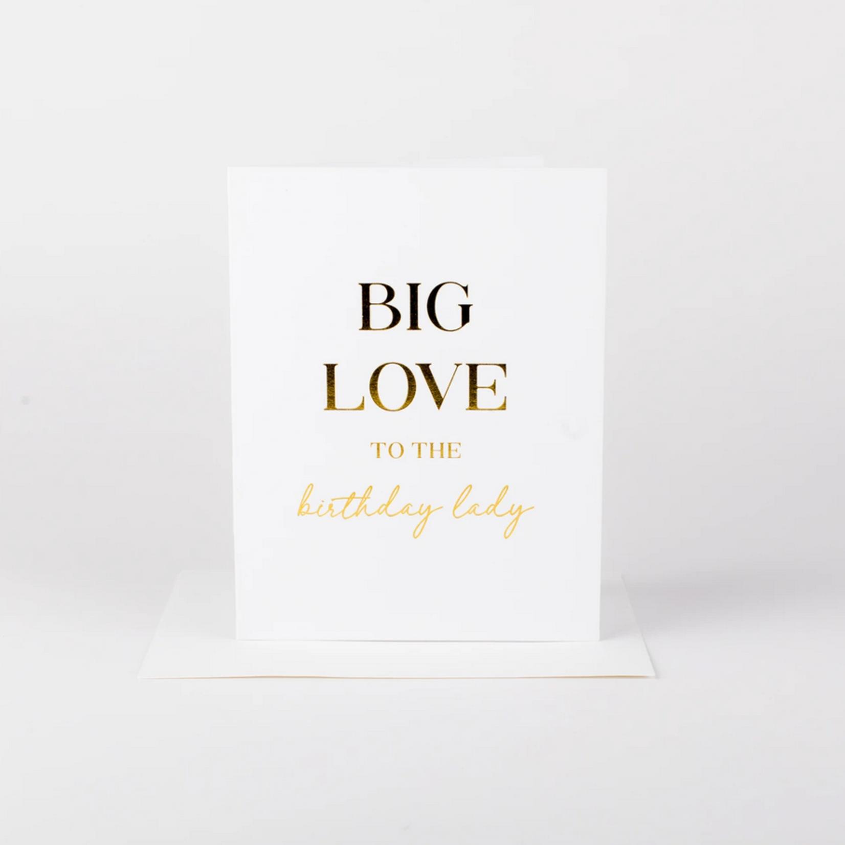 Wrinkle and Crease Big Love, Birthday Lady card