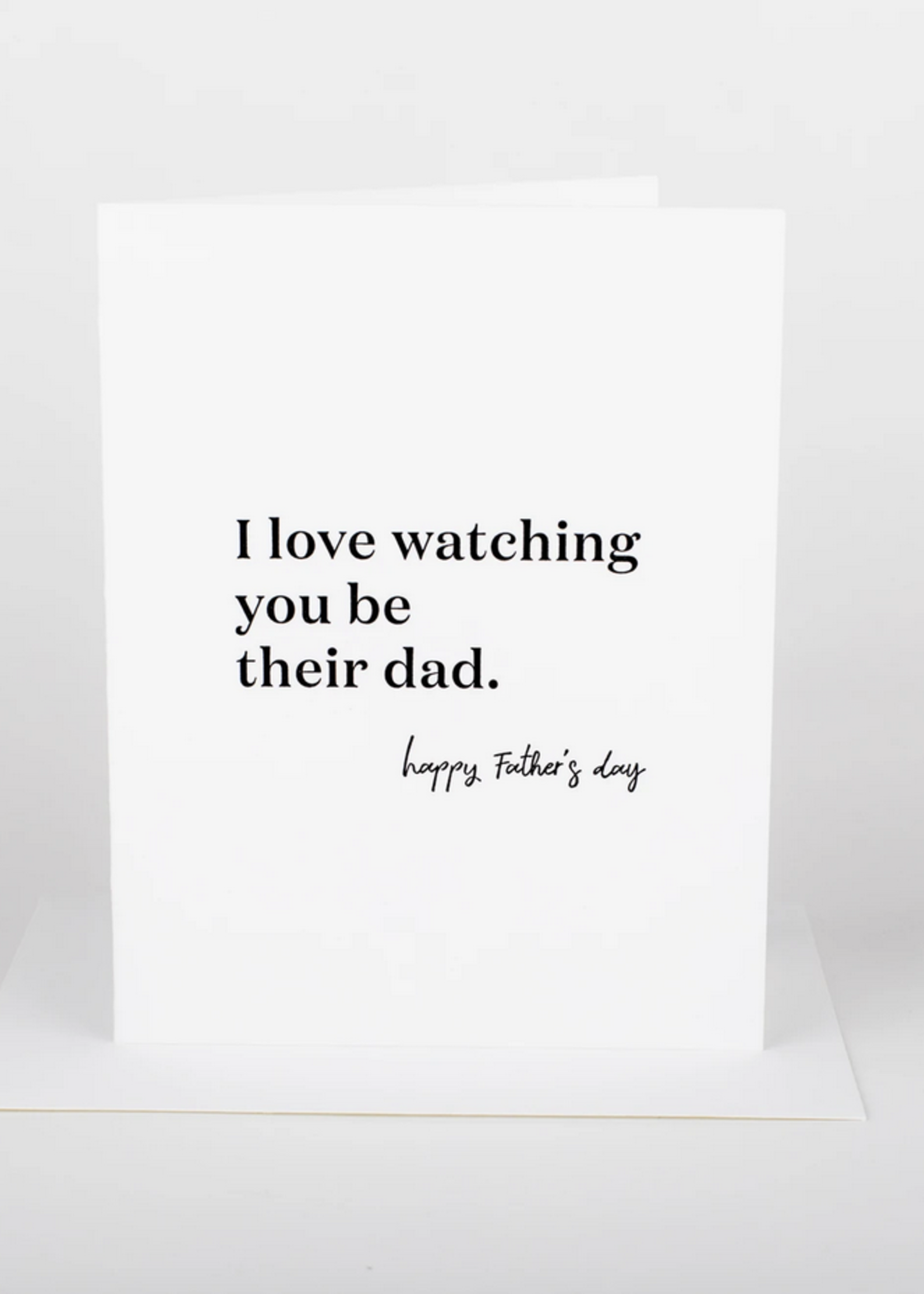 Wrinkle and Crease I love watching you be their dad Card