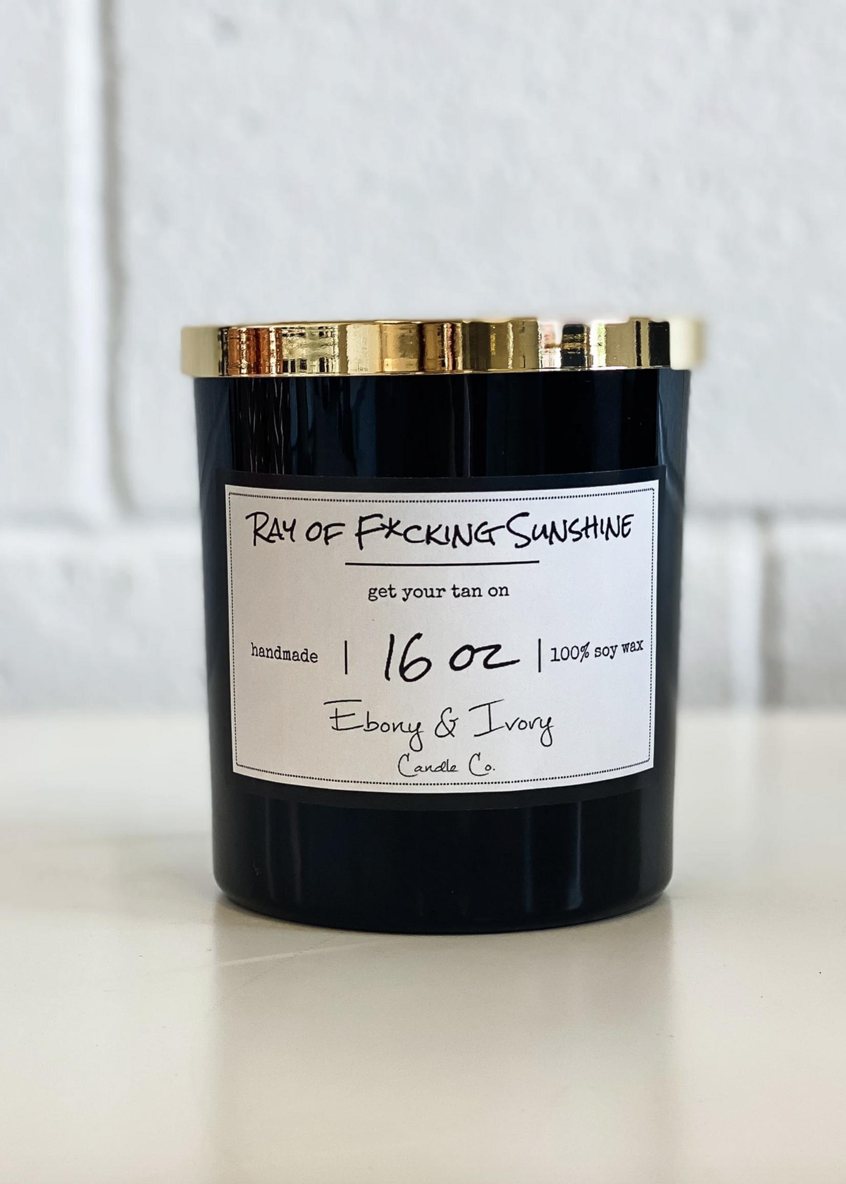 Ebony & Ivory Candle Co. Ray of F*cking Sunshine- 16oz