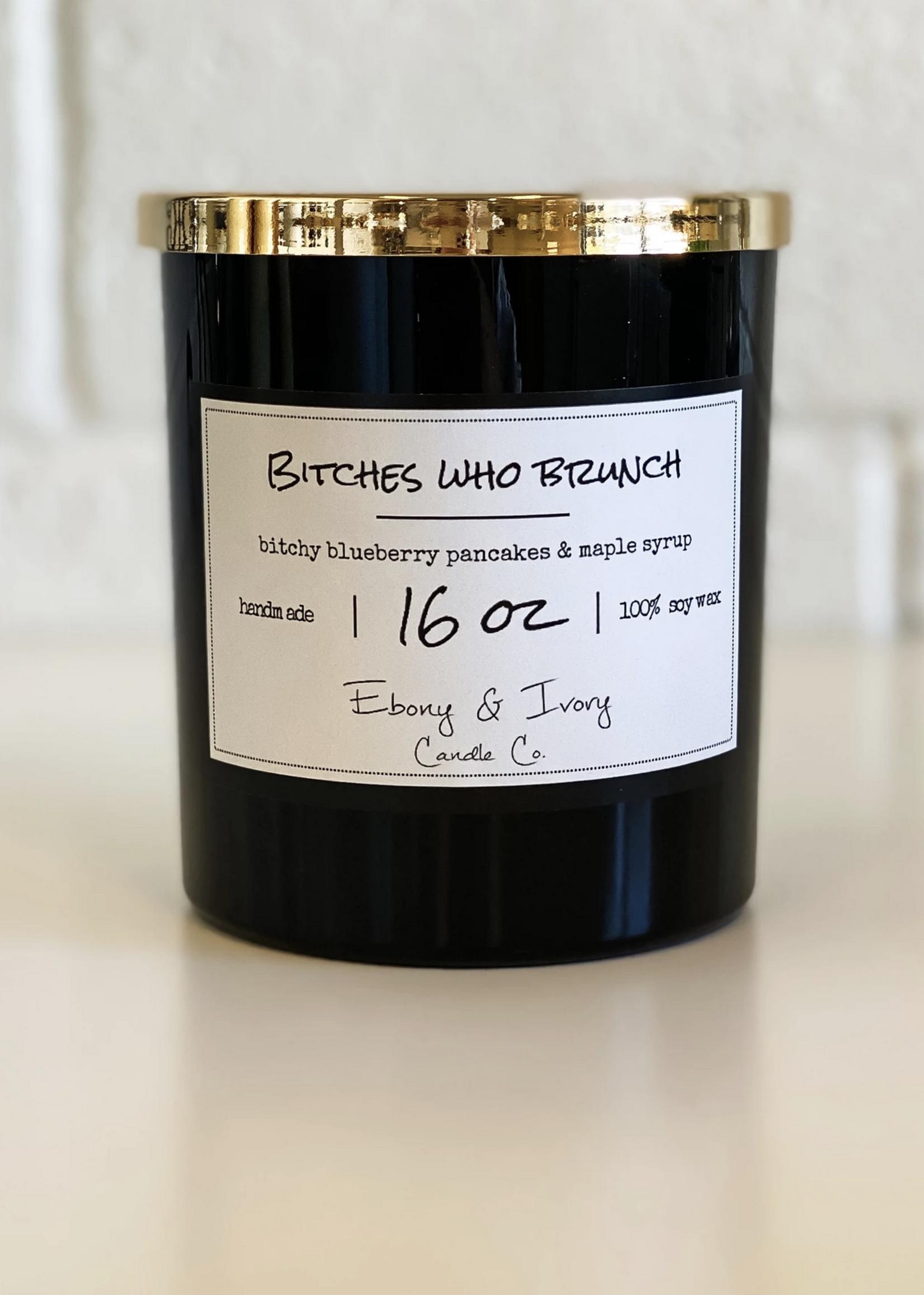 Ebony & Ivory Candle Co. Bitches Who Brunch- 16oz
