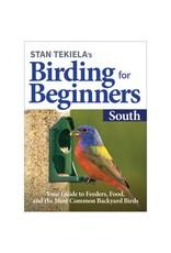 ADVENTURE PUBLICATIO Birding for Beginners: South by Stan Tekiela's