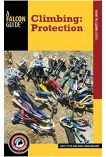 NATIONAL BOOK NETWRK Climbing: Protection by Nate Fitch & Ron Funderburke