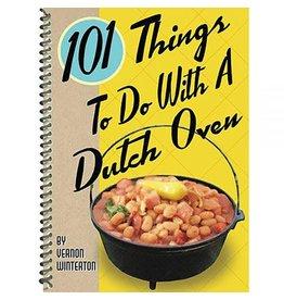 Gibbs Smith 101 Things To Do w/ Dutch Oven by Vernon Winterton