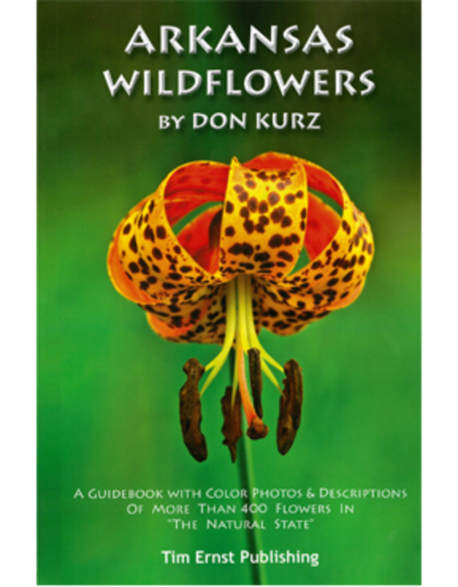 Arkansas Wildflowers by Don Kurz