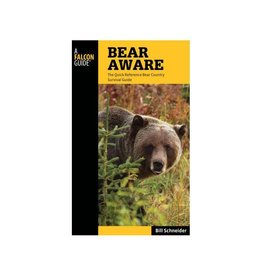 NATIONAL BOOK NETWRK Bear Aware Hiking Guide 4th Edition by Bill Schneider