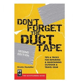 Mountaineers Books Don't Forget the Duck Tape by Kristin Hostett