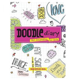 Gibbs Smith Doodle Diary: Art Journaling for Girls by Dawn Devries Soko