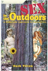 Menasha Ridge Press Sex in the Outdoors 2nd Edition by Buck Tilton