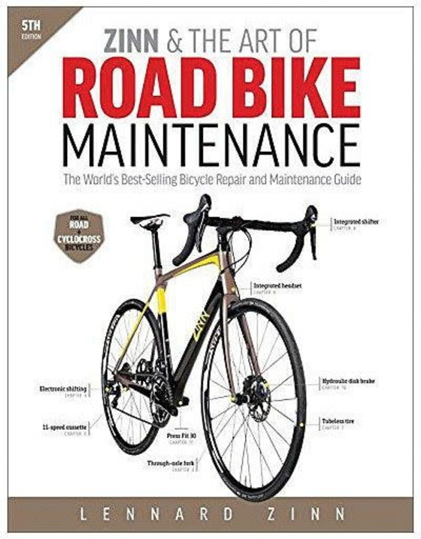 Velopress Zinn & The Art of Road Bike Maintenance by Lennard Zinn