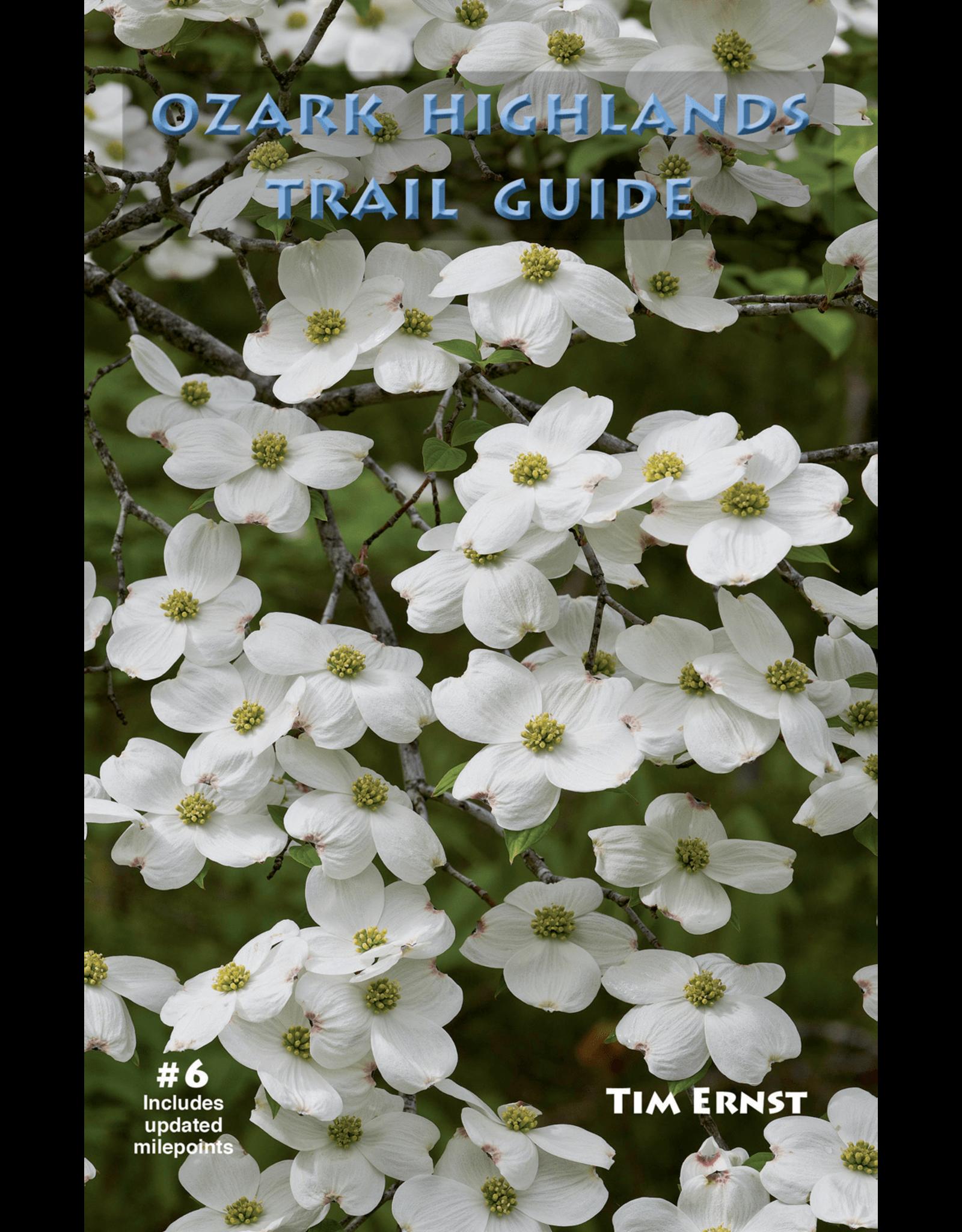 Ozark Highlands Trail Guide #6 by Tim Ernst