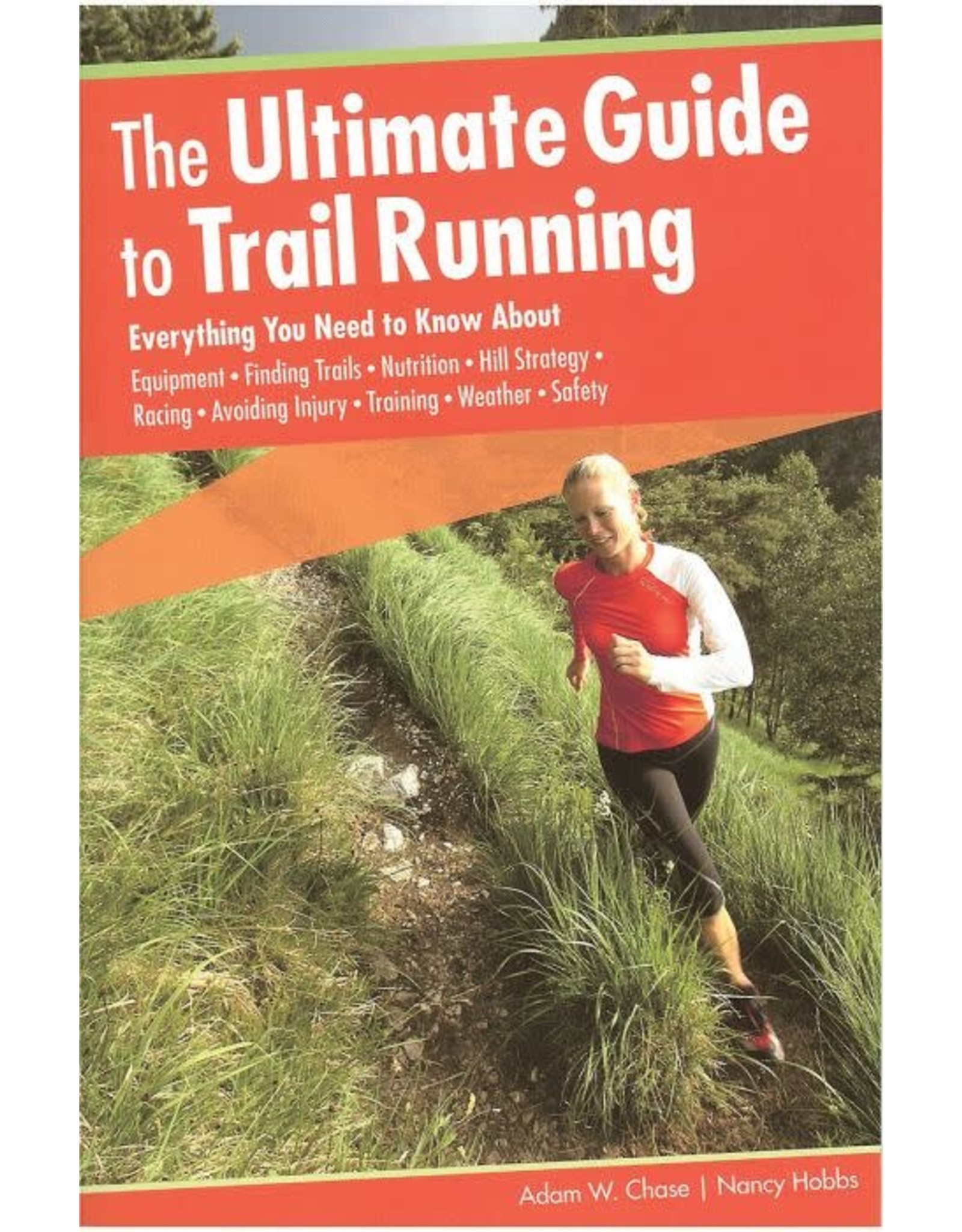 NATIONAL BOOK NETWRK The Ultimate Guide to Trail Running by Chase & Hobbs