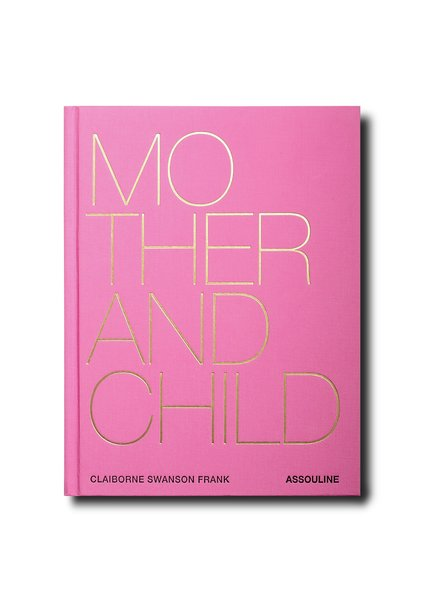 ASSOULINE ASSOULINE MOTHER AND CHILD