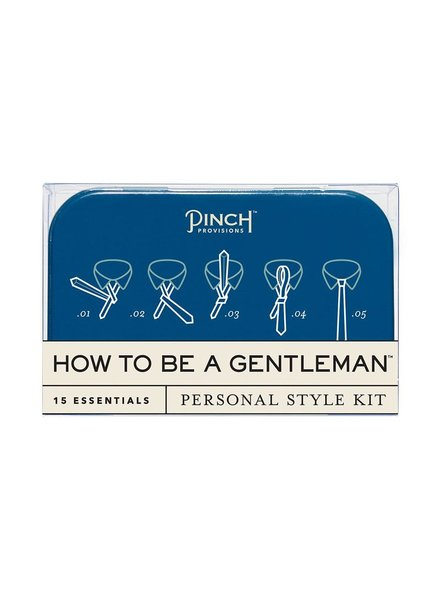 PINCH PROVISIONS PINCH HOW TO BE A GENTLEMAN