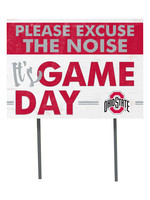 Ohio State Buckeyes ''Excuse The Noise'' Yard Sign