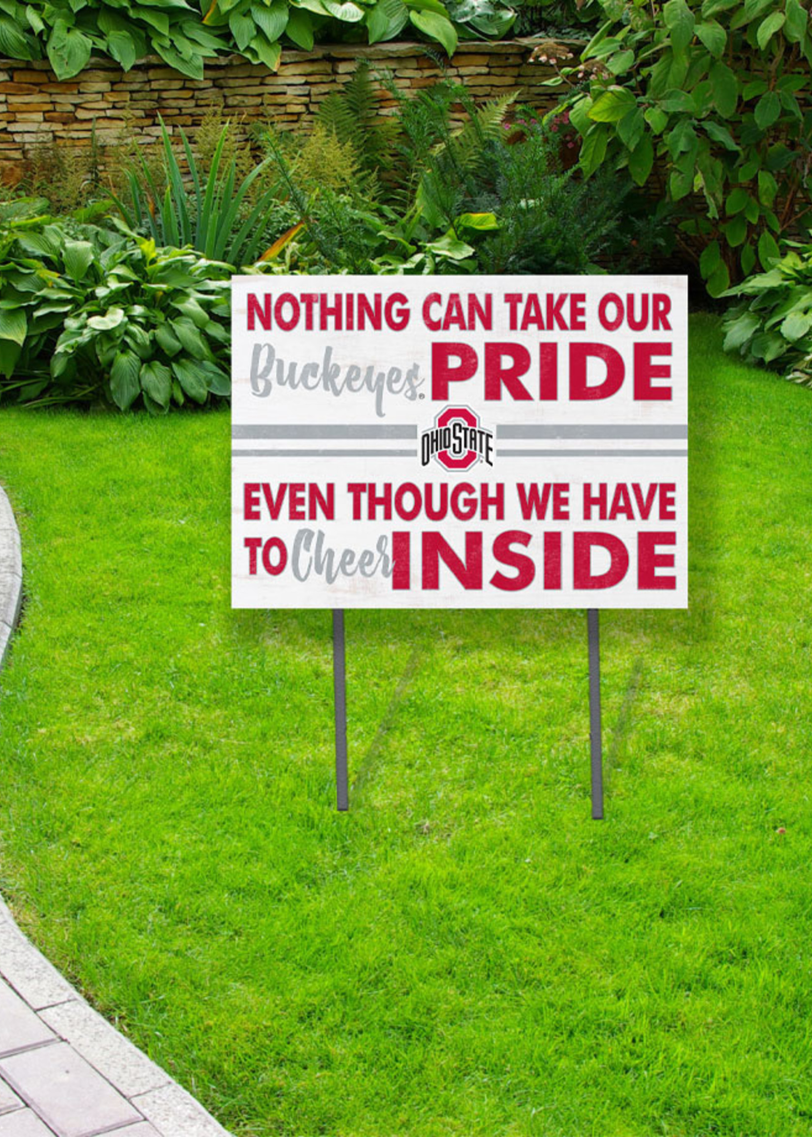 Ohio State Buckeyes ''Nothing Can Take Our Buckeyes Pride'' Yard Sign