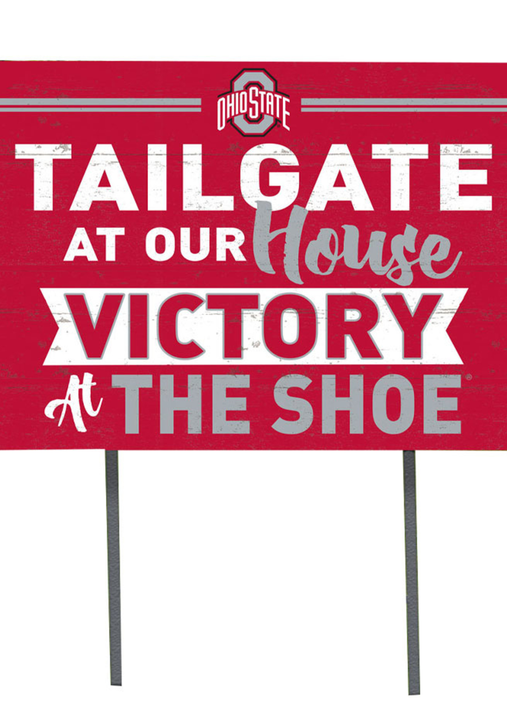 Ohio State Buckeyes ''Tailgate At Our House'' Yard Sign