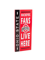 Ohio State University Fans Live Here Sign