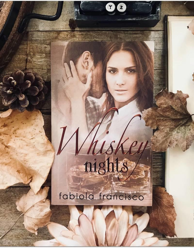 Whiskey Nights by Fabiola Francisco
