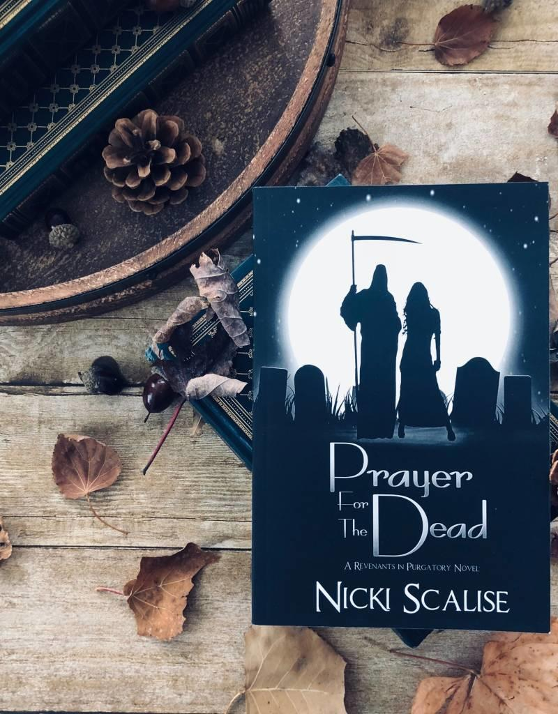 Prayer for the Dead Book 1 by Nicki Scalise