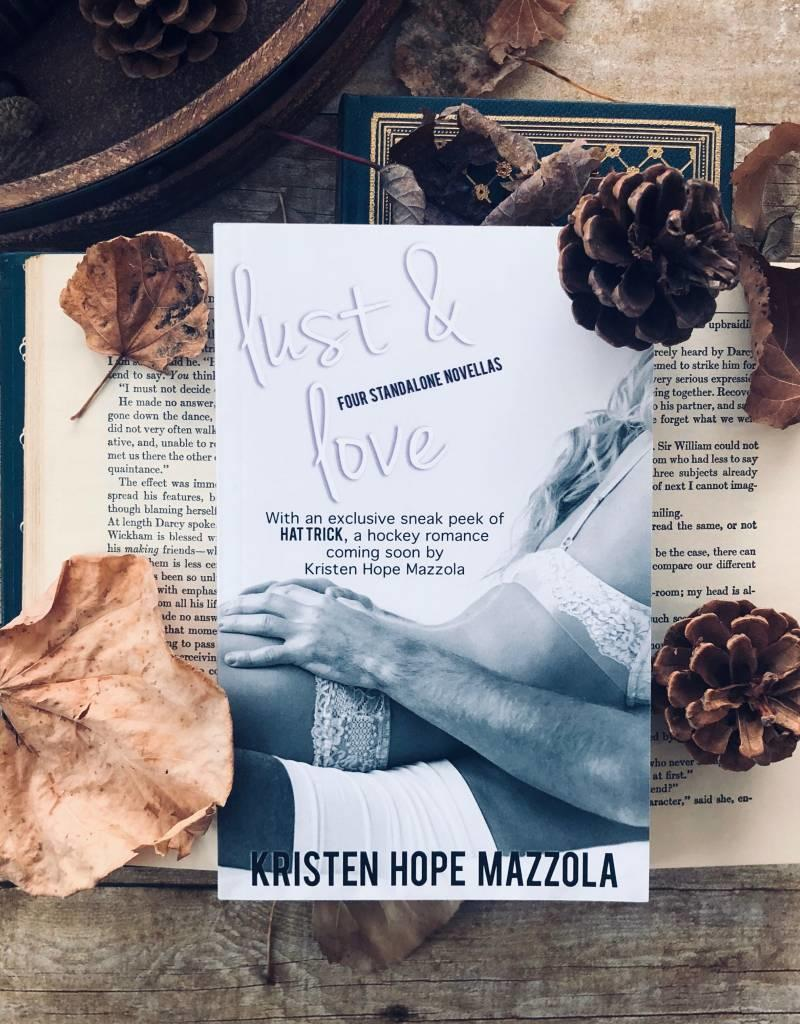 Lust & Love by Kristen Hope Mazzola