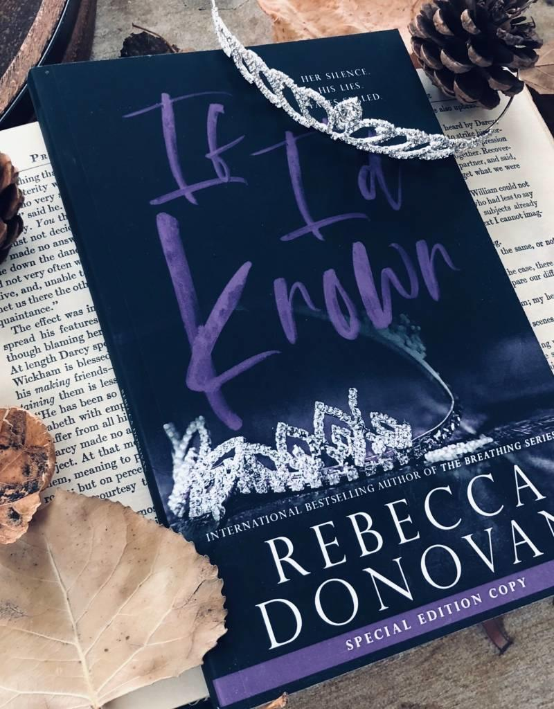 If I'd Known Book 1 by Rebecca Donovan