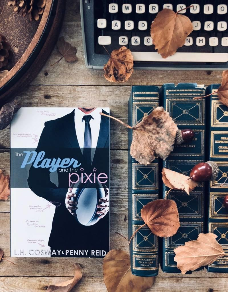 The Player and the Pixie by L.H. Cosway & Penny Reid
