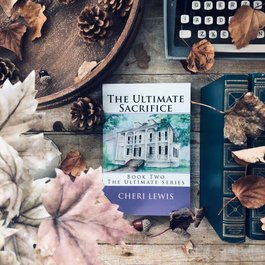 The Ultimate Sacrifice, #2 by Cheri Lewis