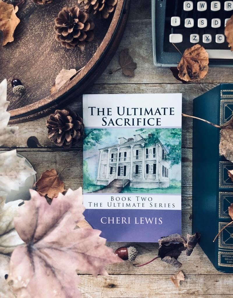 The Ultimate Sacrifice by Cheri Lewis - BOOK BONANZA PICKUP ONLY