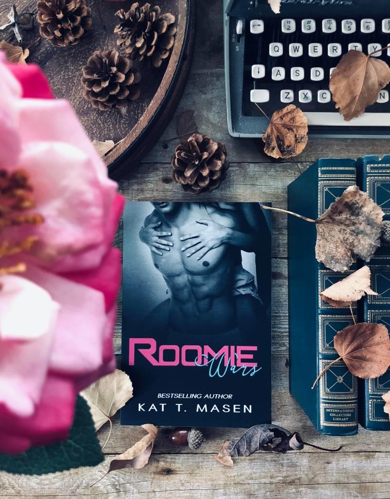 Roomie Wars by Kat T. Masen