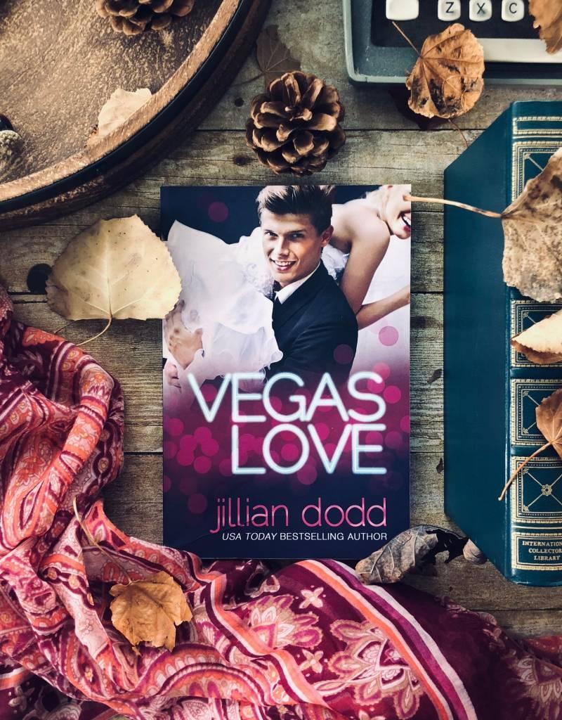 Vegas Love Book 1 by Jillian Dodd