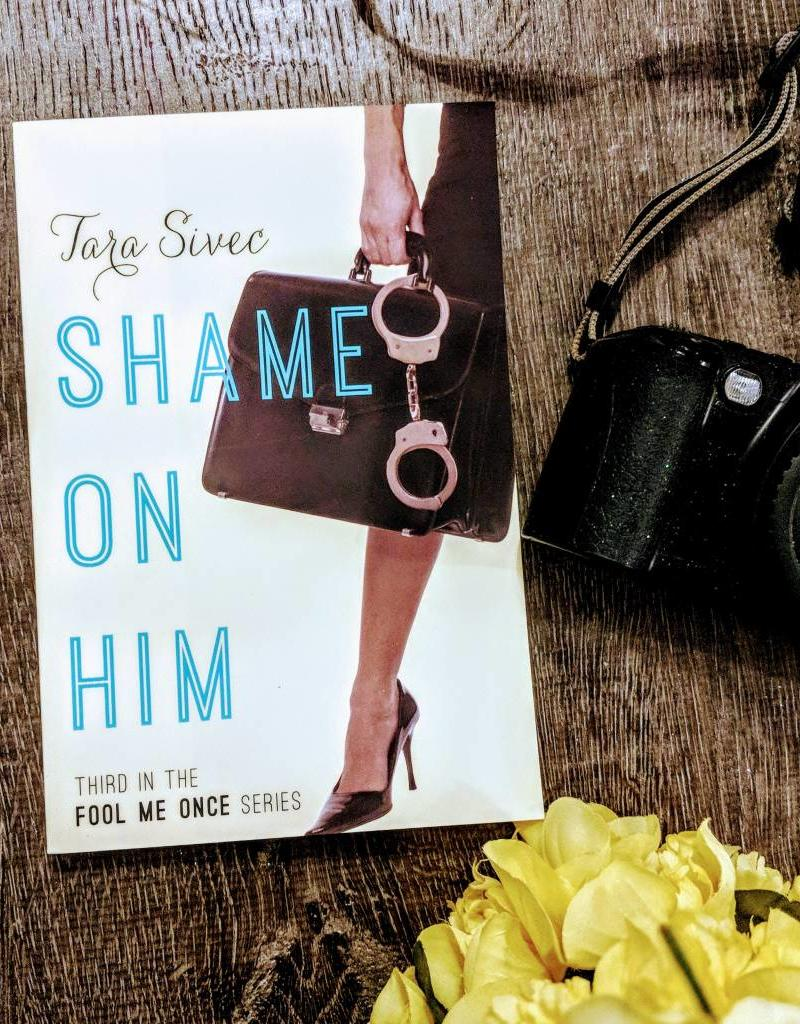 Shame On Him by Tara Sivec - BOOK BONANZA PICKUP ONLY