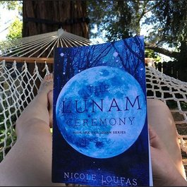 The Lunam Ceremony, Book 1 by Nicole Loufas