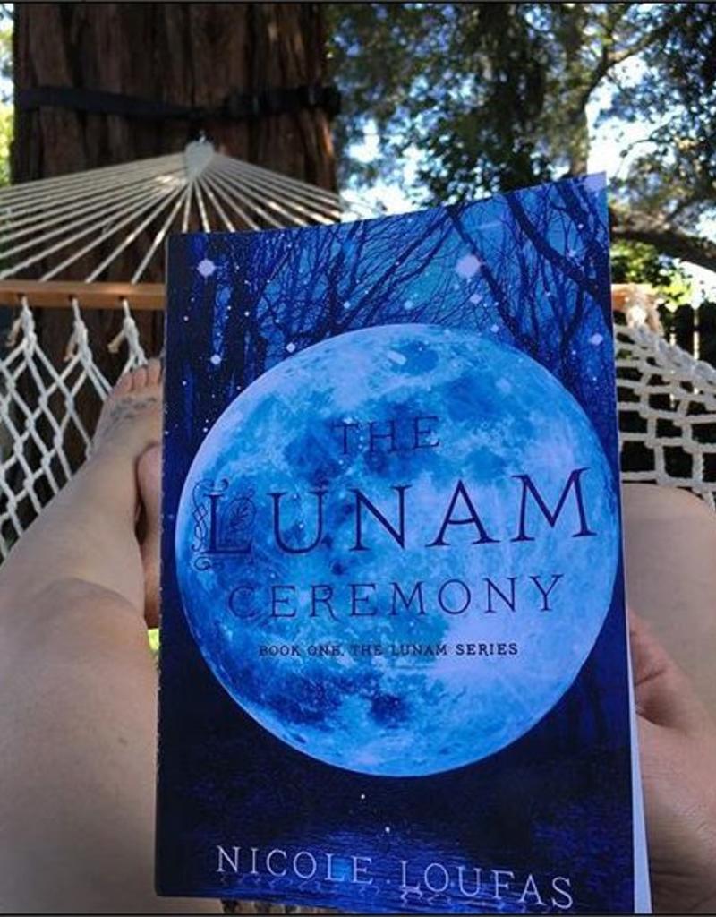 The Lunam Ceremony, #1 by Nicole Loufas