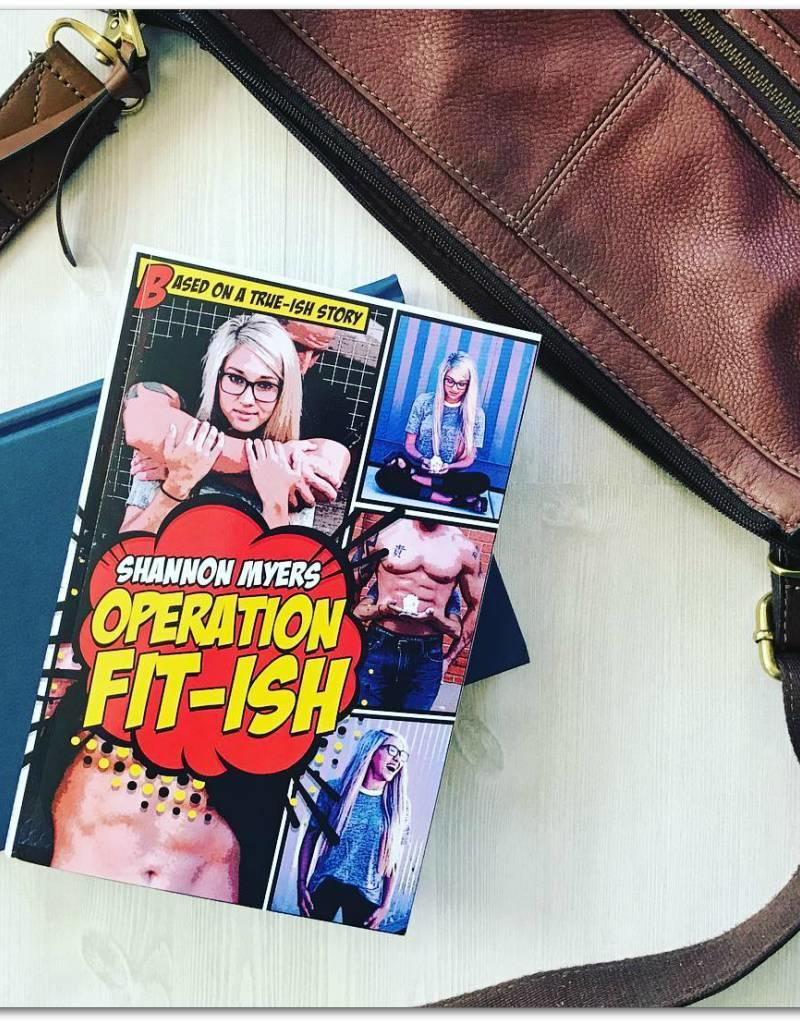Operation Fit-ish, book 1 by Shannon Myers