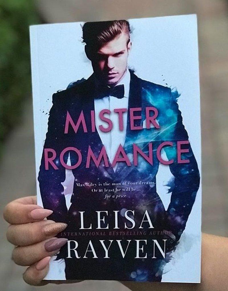 Mister Romance, #1 by Leisa Rayven