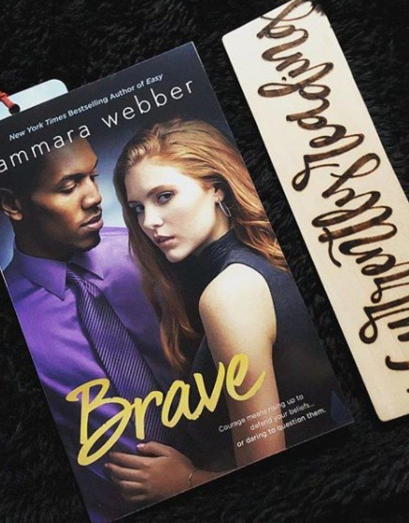 Brave, #4 by Tammara Webber