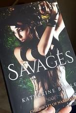 Savages, book 2 by Katherine Bogle