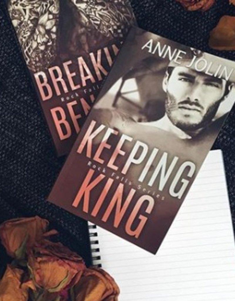 Keeping King, #4 by Anne Jolin