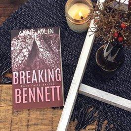 Breaking Bennett Book 3 by Anne Jolin