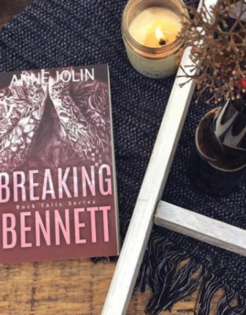 Breaking Bennett Book 3 by Anne Jolin - BOOK BONANZA PICKUP ONLY