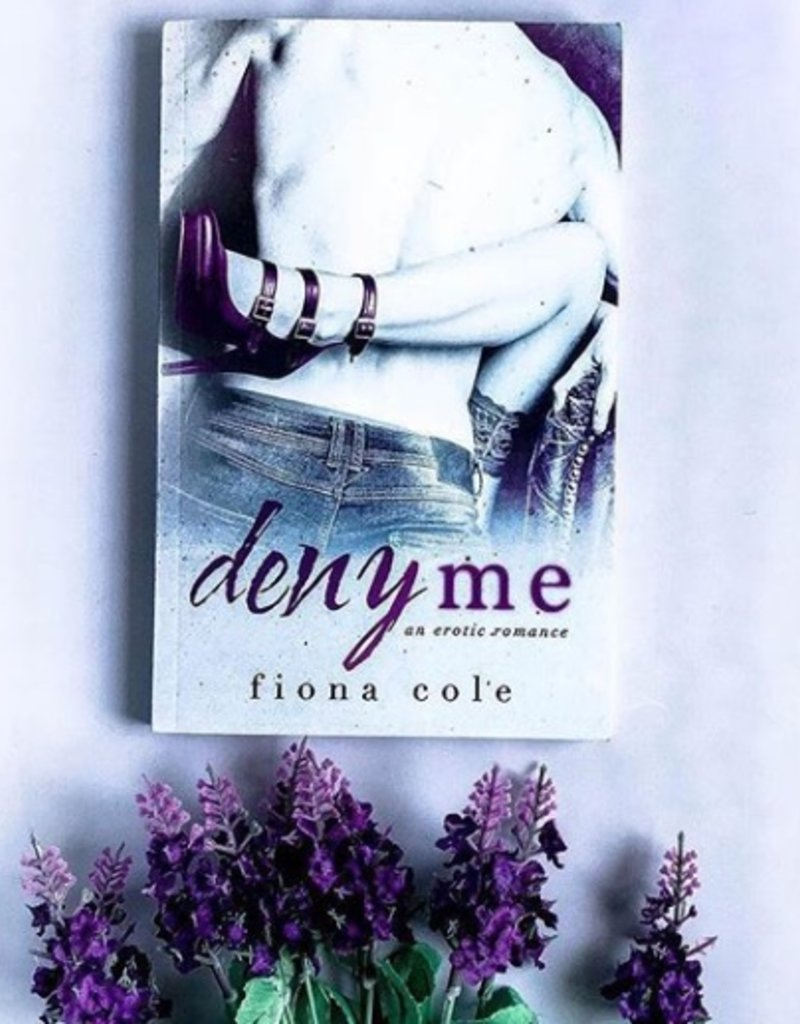 Deny Me by Fiona Cole