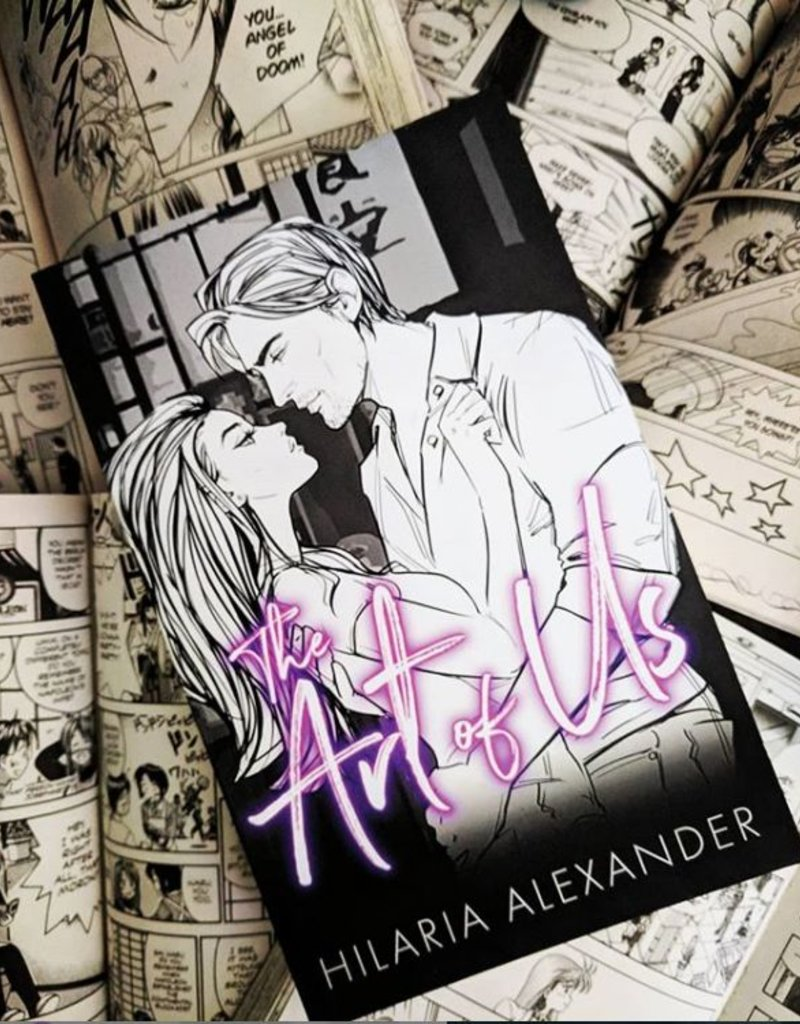 The Art of Us by Hilaria Alexander - BOOK BONANZA PICKUP ONLY