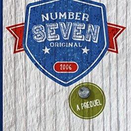 Number 7 Original Prequel by Lori Otto - BOOK BONANZA PICKUP ONLY