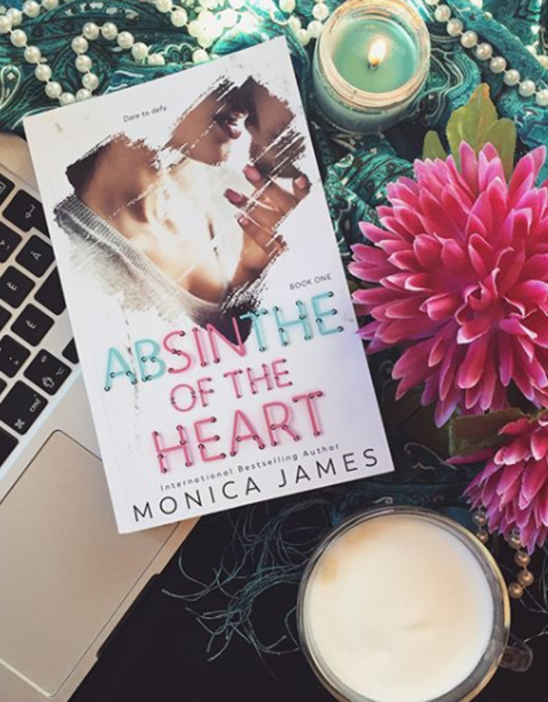 Absinthe of the Heart, #1 by Monica James - BOOK BONANZA PICKUP ONLY