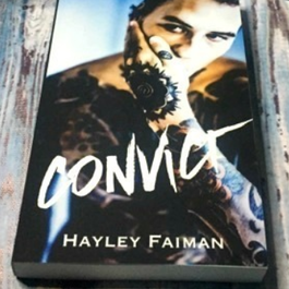 Convict by Hayley Faiman