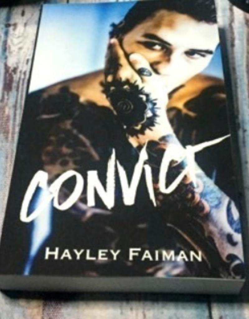 Convict by Hayley Faiman